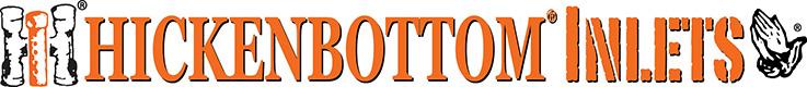 Hickenbottom® Inlets
